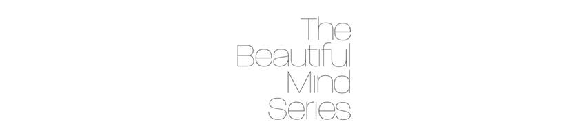 The Beautiful Mind Series